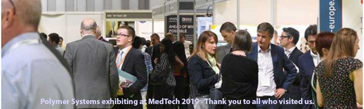 Polymer Systems exhibiting at MedTech 2019 - Thank you to all who visited us.